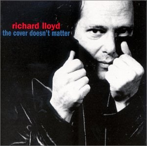 Image result for Richard Lloyd - The Cover Doesn't Matter