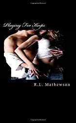 Playing For Keeps: A Neighbor From Hell Novel: 1 by Mathewson, R.L. (2011)