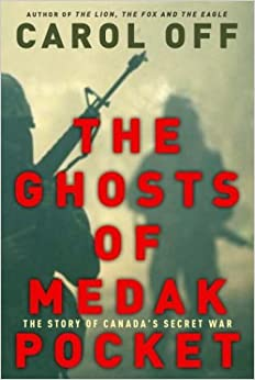 The Ghosts of Medak Pocket - The Story of Canada's Secret War