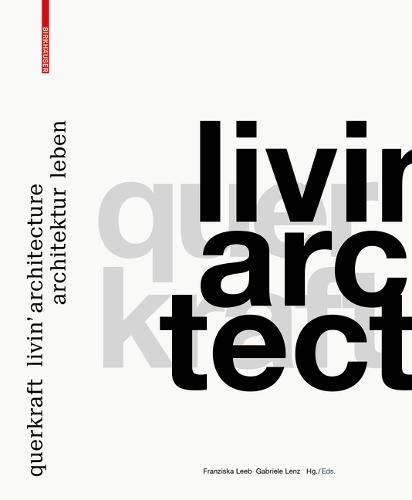 Querkraft - Livin' Architecture / Architektur Leben