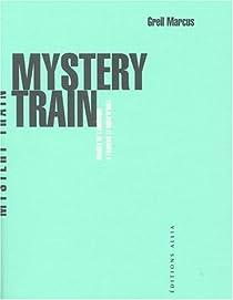 Mystery Train par Marcus