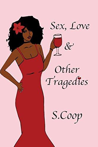 Sex, Love & Other Tragedies PDF