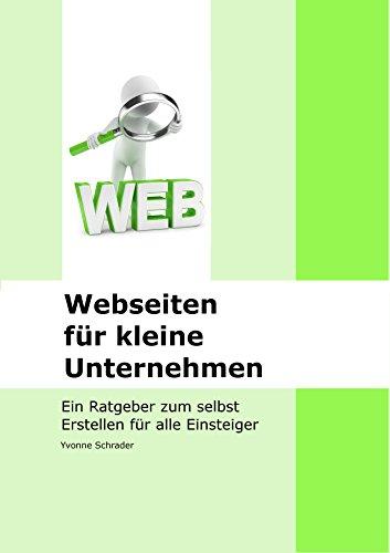 Webseiten für kleine Unternehmen: Ein Ratgeber für alle Einsteiger