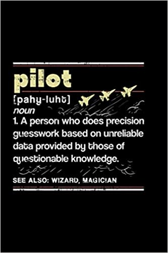 Pilot Definition: Pilot Notebook diary and journal for notes