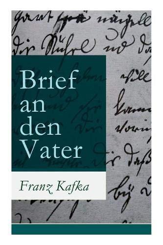 Brief an den Vater Taschenbuch – 1. November 2017 Franz Kafka e-artnow 8026863348 Belletristik / Biographien