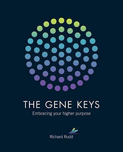 Gene Keys: Unlocking the Higher Purpose Hidden in Your DNA by Richard Rudd(2011-10-14)