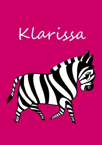 Klarissa: Individualisiertes Malbuch / Notizbuch / Tagebuch - Zebra - A4 - Blanko (German Edition)