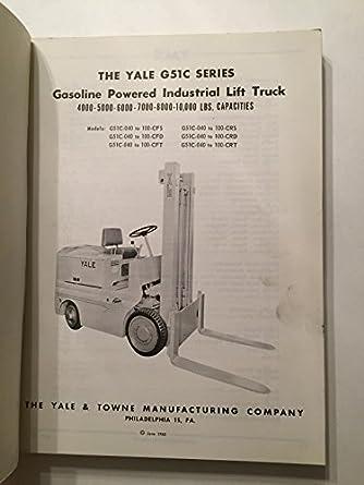 Vintage Yale G51C Gasoline Powered Lift Truck 4000 5000 6000