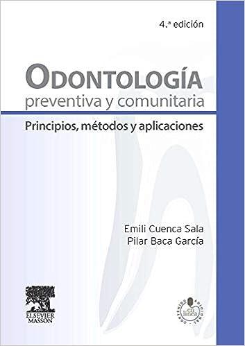 Odontología preventiva y comunitaria de Emili Cuenca Sala y Pilar Baca García