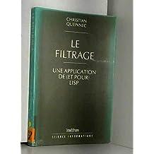 Le filtrage : une application de (et pour) lisp