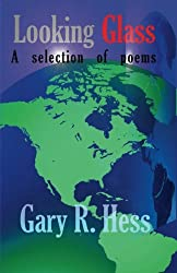 Looking Glass: Contemporary Poetry