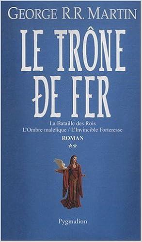 Livre Le trône de fer (A game of Thrones), Tome 2 : pdf epub