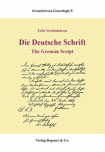 Die deutsche Schrift: The German Script. Ein Übungsbuch. Grundwissen Genealogie, Bd. 5