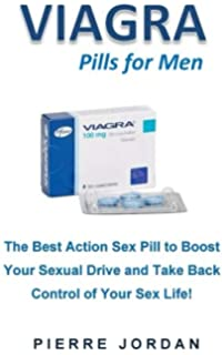 Viagra Pills for Men: The Best Action Sex Pill to Boost Your Sexual Drive and