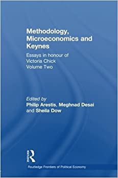 Book Methodology, Microeconomics and Keynes: Essays in Honour of Victoria Chick, Volume 2 (Routledge Frontiers of Political Economy) (2014-04-11)