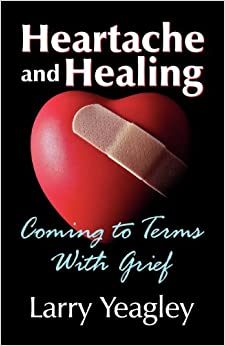 Heartache and Healing: Coming to Terms with Grief