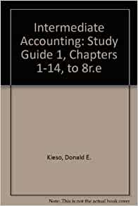 Amazon.com: Intermediate Accounting, , Study Guide, Vol ...