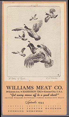 "Williams Meat Calendar notepad 9 1944 Kansas City Palenske""A Covey of Quail"""