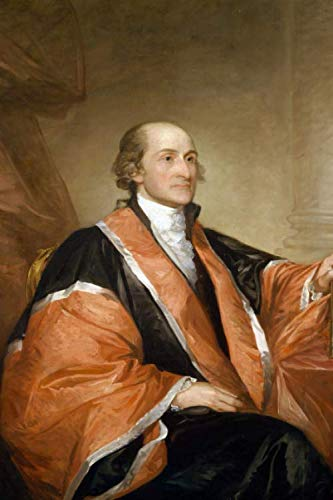 Portrait of John Jay 1st US Supreme Court Chief Justice by Gilbert Stuart Journal: Take Notes, Write Down Memories in this 150 Page Lined Journal