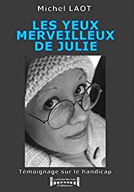 Les yeux merveilleux de Julie par Michel Laot