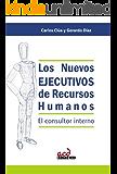 Los Nuevos Ejecutivos de Recursos Humanos