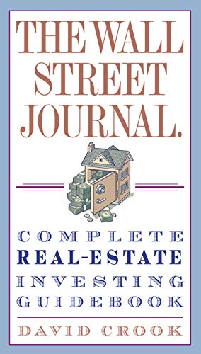 The Wall Street Journal. Complete Real-Estate Investing Guidebook (Wall Street Journal Guides) (Wall Street Journal)