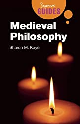 Medieval Philosophy: A Beginner's Guide (Beginner's Guides)
