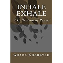 Inhale Exhale: A Collection of Poems