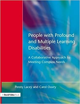 Book People with Profound & Multiple Learning Disabilities: A Collaborative Approach to Meeting by Penny Lacey (1998-11-01)