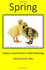 Spring: A Space Coast Writers' Guild Anthology Paperback