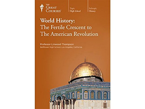 World History : The Fertile Crescent to the American Revolution