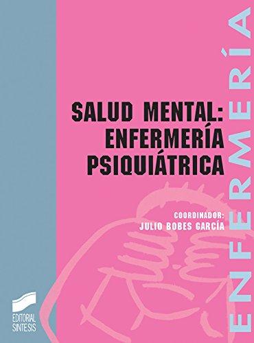 Descargar Libro Salud Mental: Enfermería Psiquiátrica Julio Bobes García (editor)
