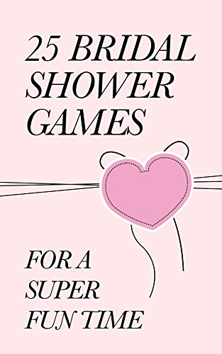 25-bridal-shower-games-for-a-super-fun-time-the-a-to-z-books