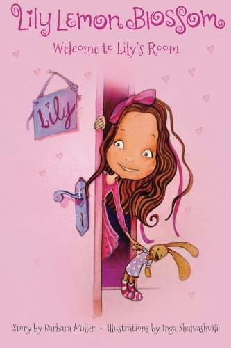 Lily Lemon Blossom Welcome to Lily's Room pdf
