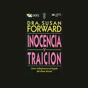 Inocencia y Traicion (Innocence and Betrayal) Audiobook