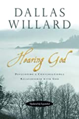 Hearing God: Developing a Conversational Relationship with God Paperback
