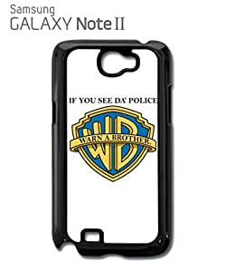 chen-shop design If you See da Police Warn a Brother Mobile Cell Phone Case Samsung Note 2 Black high quality