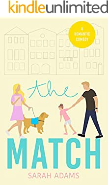 The Match: A Romantic Comedy (It happened in Charleston Book 1)