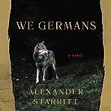 We Germans: A Novel