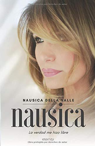 Libro : Nausica La verdad me hizo libre  - Della Valle,...