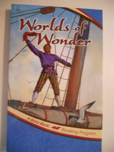 Worlds of Wonder A Beka Book Reading program 10436101 (3rd grade)