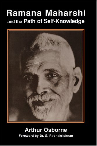Ramana Maharshi And The Path Of Self Knowledge