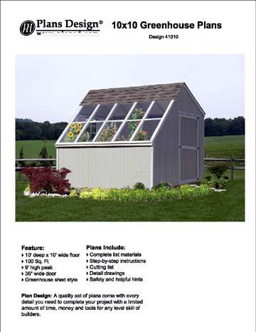 Garden Shed Greenhouse (10' x 10' Backyard Storage Shed / Garden Greenhouse Project Plans, #41010)