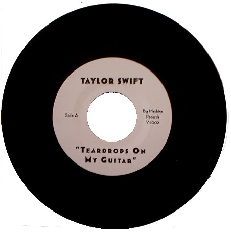 Taylor Swift: Teardrops on my Guitar/Say Yes (2007 vinyl 7 inch single)