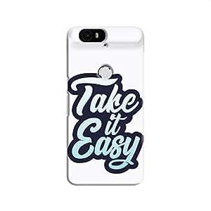 Cover It Up - Take It Easy Nexus 6P Hard Case