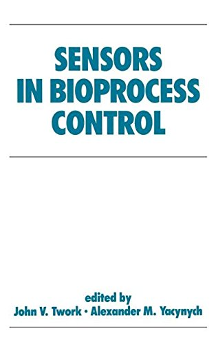 Sensors in Bioprocess Control (Biotechnology and Bioprocessing)