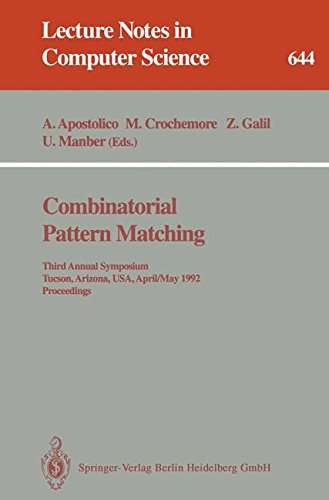 Combinatorial Pattern Matching: Third Annual Symposium, Tucson, Arizona, USA, April 29 - May 1, 1992. Proceedings (Lecture Notes in Computer Science)