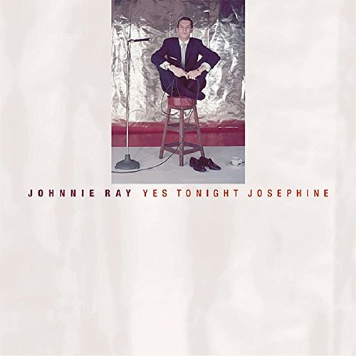 Johnnie Ray - Yes Tonight Josephine (1999) [FLAC] Download