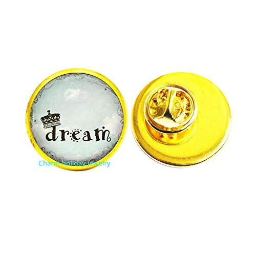 Dream Pin,Dream Brooch,Dream Jewelry,Inspirational Pin,Word Brooch,Word Pin-#195