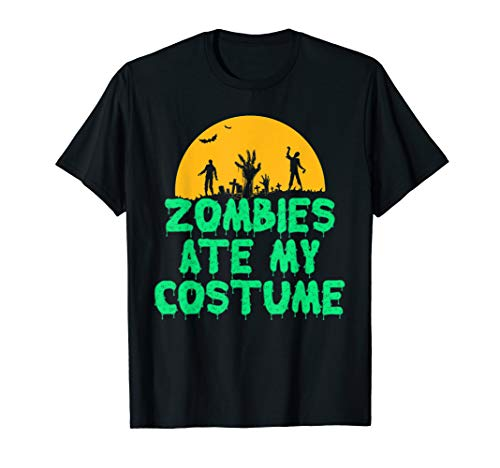 Zombies Ate My Costume T-Shirt Funny Halloween 2017 ()